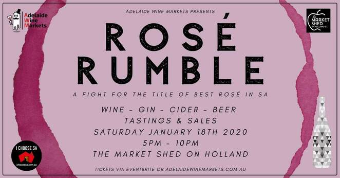 whats on, adelaide, january, 2020, rose rumble, wine markets