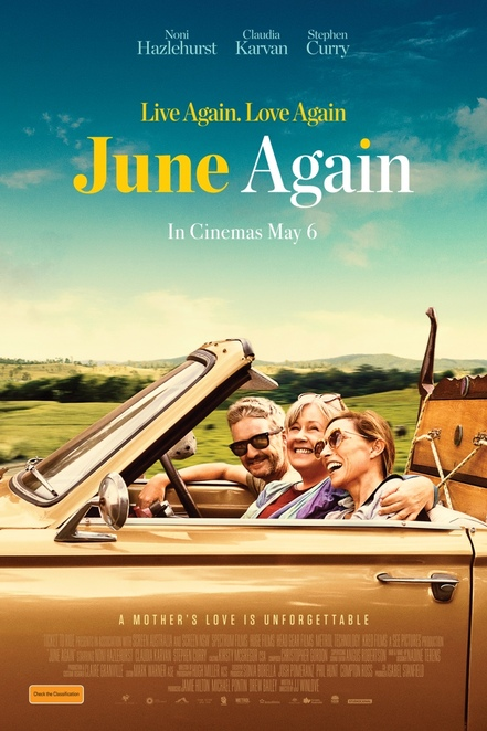 june again film review, cinema, entertainment, date night, night life, movie review, fun things to do, performing arts, actors, director jj winlove, australian movie, noni hazlehurst, claudia karvan, stephen curry, head gear films, kreo films fz, metrol technology, see pictures, spectrum films, tickets to ride