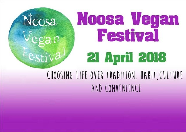 Noosa Vegan Festival, The J Noosa, healthier lifestyle, climate change, cruelty to animals, water usage, fastest growing trend in Australia, stalls, speakers, celebrity guests, delicious food, wine tasting, cooking demos, showbags, music, entertainment, childrens' activities, book online and save, Joey Carbstrong, Wally Fry, Tammy Fry, Dan Karateka, James Perrin, Anthony Walsgott, Paige Renshaw, Fitness Panel, Matt Grills, Brad Dalrymple, Carmen Atkinson, Abidin 'Abs