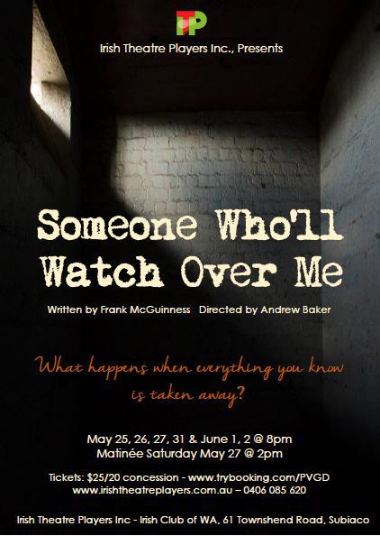 someone wholl watch over me The play is based on real events  in the mid 80's shi'ite militia captured irishman  brian keenan and british journalist john mccarthy for nearly five years the.