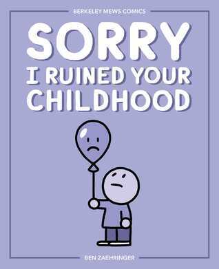 sorry I ruined your childhood, Andrews McMeel Publishing, comics, humour, funny comics