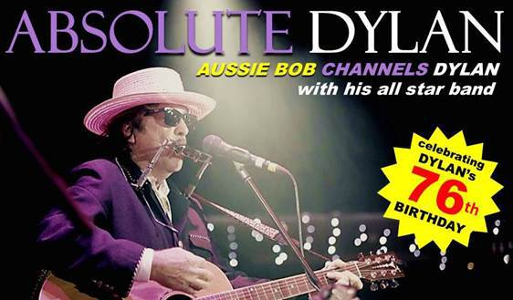 Absolute Dylan - Aussie Bob Channels Dylan at The Gov
