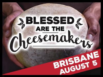 Blessed are the Cheesemakers, Brisbane, August, red wine, cheese, Baedeker Wine Bar, Fortitude Valley, Peter Gross, private functions, events, private cheese experience, boardroom tastings, birthday parties, Christmas parties, Cheese Therapy Cheese Club, delivered to your door, unique gift, bookmark unique event