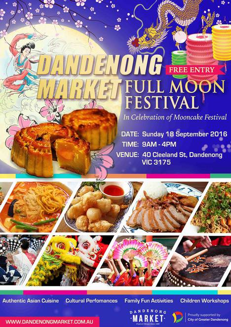dandenong market, full moon festival, mooncake festival, authentic asian cuisine, cultural performances, family fun activities, children's workshops, shopping, restaurants, market, community event, cultural event