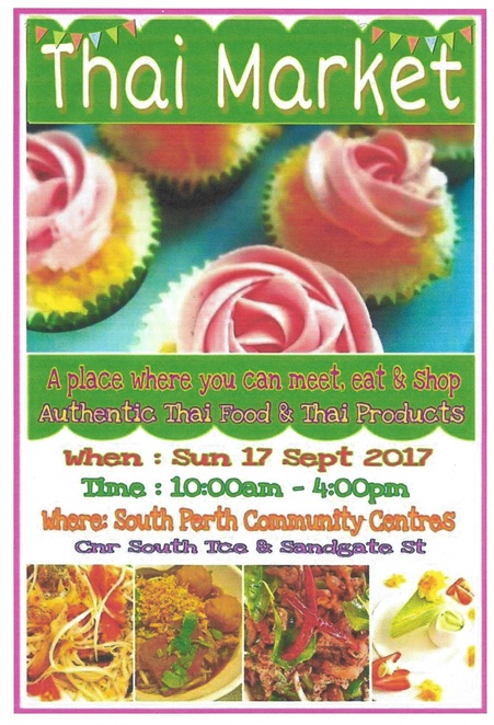 Authentic Thai Market Food Produce Products Singing Dancing Music Costumes Community Centre South Perth September 17 2017