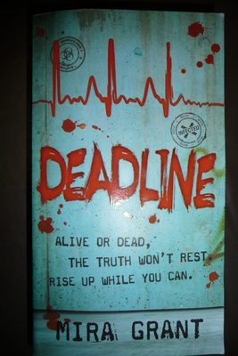 deadline, mira grant, zombies, books about zombies, zombie story, Newsflesh trilogy, feed
