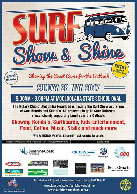 Surf Show and Shine, Mooloolaba State School Oval, Mooloolaba Collective Markets, Rotary Club of Alexandra Headlands, kombis, surfboards, all proceeds to the Outback residents, Care Outreach, FREE entry to kombis and crew, Sunshine Coast Council, live music, entertainment, stalls, children entertainment