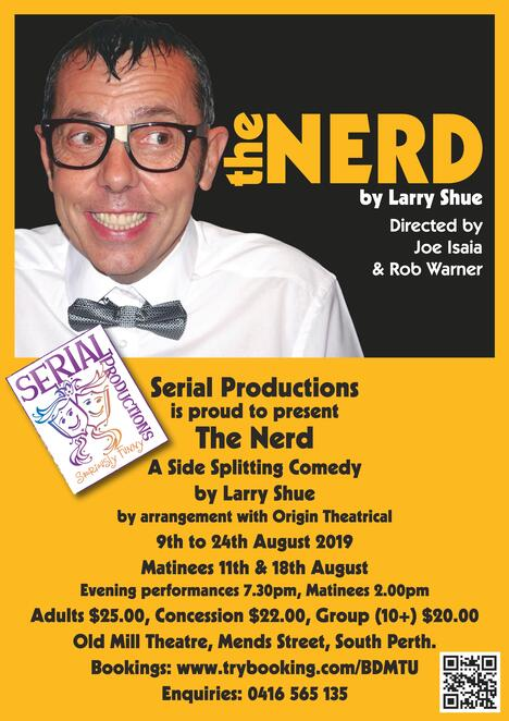 The Nerd, Old Mill Theatre, Serial Productions, comedy, play, performing arts, stage, Larry Shue, humour