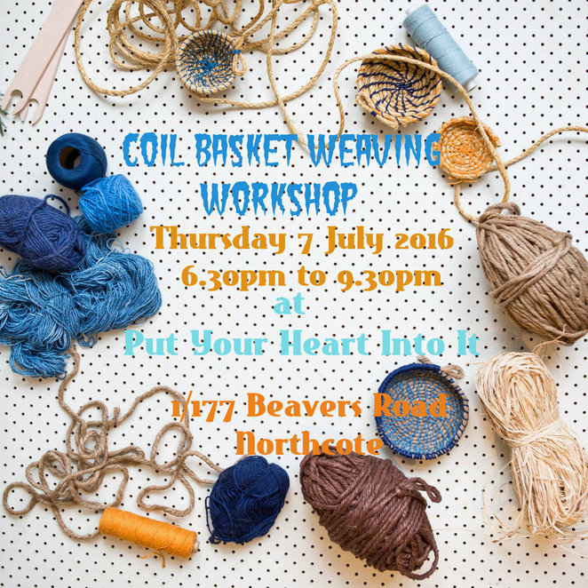 coil basket weaving workshop, put your heart into it, roz slade, making baskets with rope, fabric baskets, yarn baskets, textile design