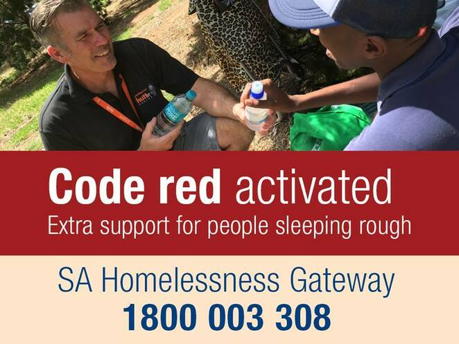 Human Services SA, Code Red, Hutt Street Centre, Homelessness Gateway Service, Trace-A-Place, Westcare, Street to Home