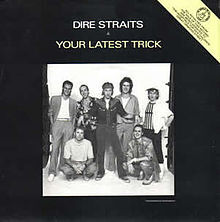 dire straits, brothers in arms, music, album, single, your latest trick
