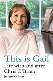 Gail O'Brien Chris O'Brien This is Gail cancer grief