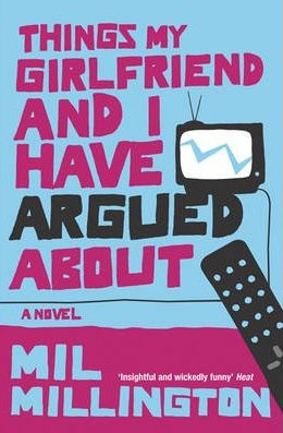things my girlfriend and I have argued about, Mil Millington, funny books