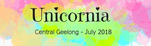 unicornia, Geelong, free, School holidays, Free kids activities, The Events company, central geelong, july, 2018, bellarine, unicorns, entertainment, centertainment,