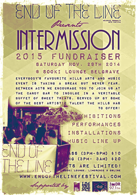 end of the line, intermission, sooki lounge, belgrave, ills arts and music event, exhibitions, performances, installations, stellar music line up, fundraiser