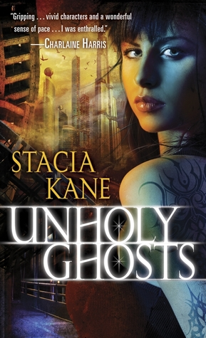 Unholy Ghosts, Stacia Kane, romantic reads for Valentines Day