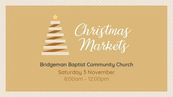 Bridgeman Baptist Church Christmas Markets