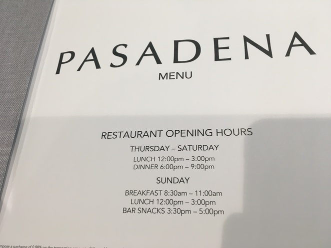 The Pasadena Restaurant Opening hours