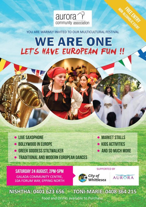 we are one 2019, let's have european fun 2019, multicultural festival, free entry, community event, fun things to do, non alcoholic event, live saxophone, bollywood in europe, greek goddess stiltwalker, traditiona and modern european dances, market stalls, kids activiteis, galada community centre, epping north, city of whittlesea, dood and drink