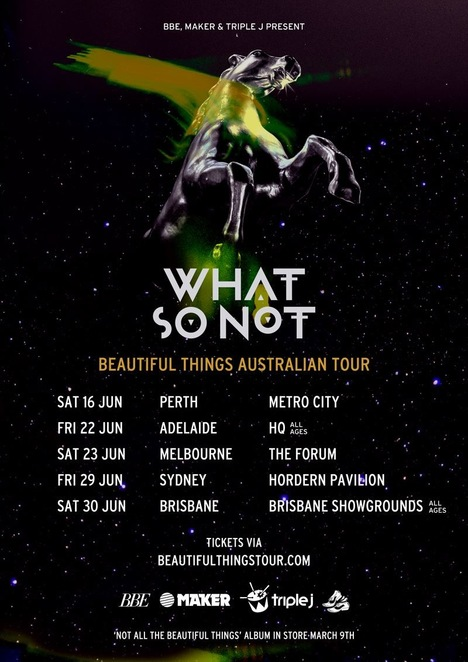 What so Not Australian Tour Dates, What so not tour, What So Not Tickets, Interview by Jade Jackson, Emoh
