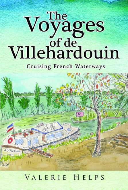 The Voyages of De Villehardouin, Cruising the French Waterways, Canal Boat Travel, Travel, France