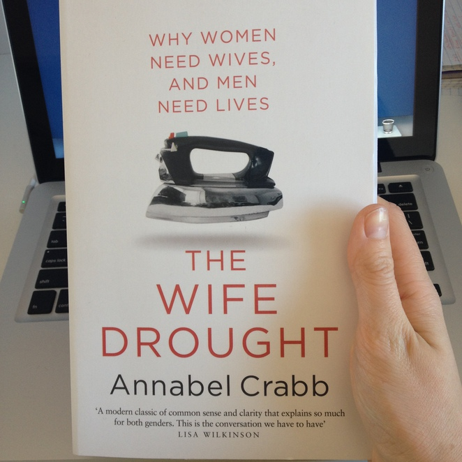 The Wife Drought, Annabel Crabb, gender gap, gender equality, feminism