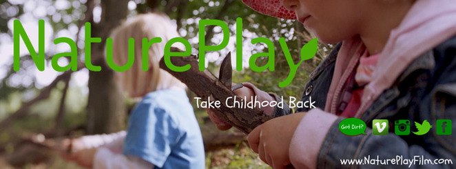 Nature Play: Take Childhood Back