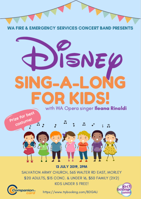 disney sing along for kids 2019, community event, fun things to do, western australia fire and emergency services concert band, the salvation army morley community church, wafes, disney spectacular event, fun for kids, singer ileana rinaldi, favourite songs, prizes for best costume, family fun, dress ups