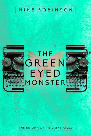 green eyed monster, horror, horror novel, Halloween, Twilight Falls, The Enigma of Twilight Falls