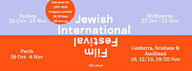 jewish film festival 2016, foreign films, sub titled films, jiff distribution, champion pictures pty ltd, performing arts, movie reviews, community event, fun things to do, actors, entertainment
