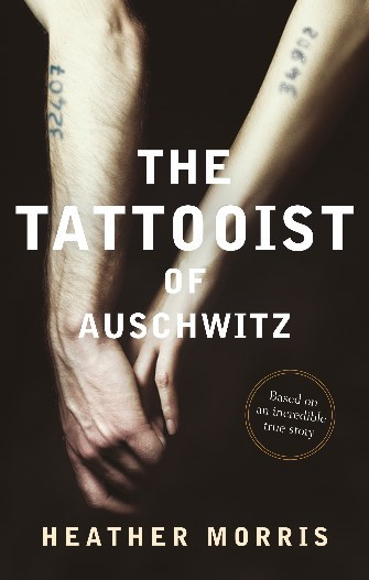 Tattooist Auschwitz Heather Morris Book Review