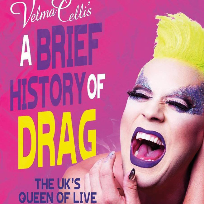 Velma Celli's: A Brief History of Drag - Review