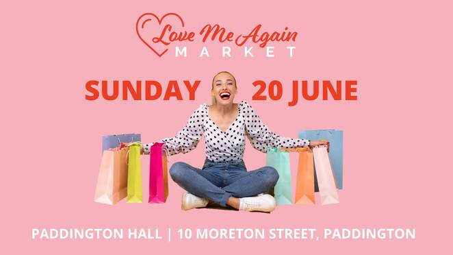 love me again market, community event, fun things to do, paddington hall, brisbane's best loved fashion market, recycle, upcycle, shop sustainably, fashion, pre loved outfits, paddington hall, shoes, accessories, stylish fashionistas