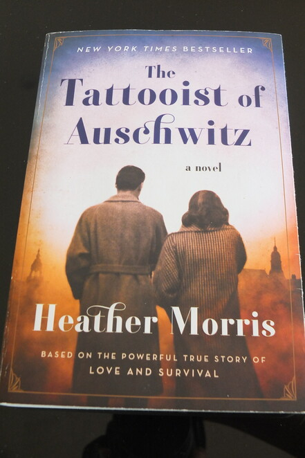 The Tattooist of Auschwitz, book review, non-fiction, Heather Morris, Lale Sokolov, Holocaust, debut novel, Slovakian Jew, Auschwitz-Birkenau, war-time crimes, read it, share it, unforgettable story, hard copy, iBooks