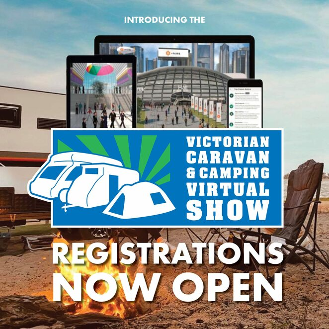 victorian caravan & camping virtual show 2020, community event, fun things to do, caravan industry victoria, go make some memories, caravan industry victoria, caravan and camping show, latest in caravans, motorhomes, campervans, camper trailers, special caravan pricing, caravan repairers, community event, fun things to do
