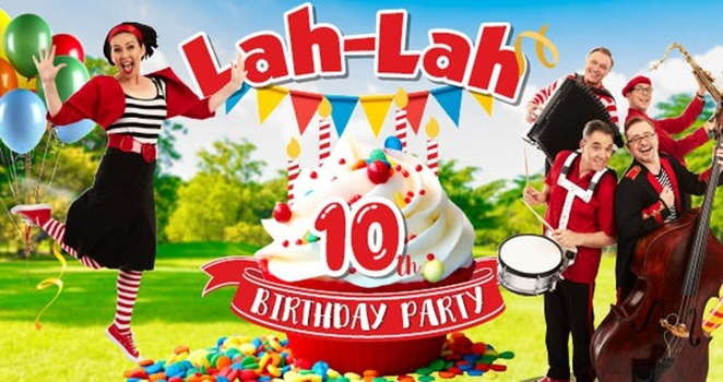 lah lah, canberra, woden, canberra southern cross club, ACT, 10th birthday, kids, families, shows, chidlren, preschoolers, club, june, 2018,