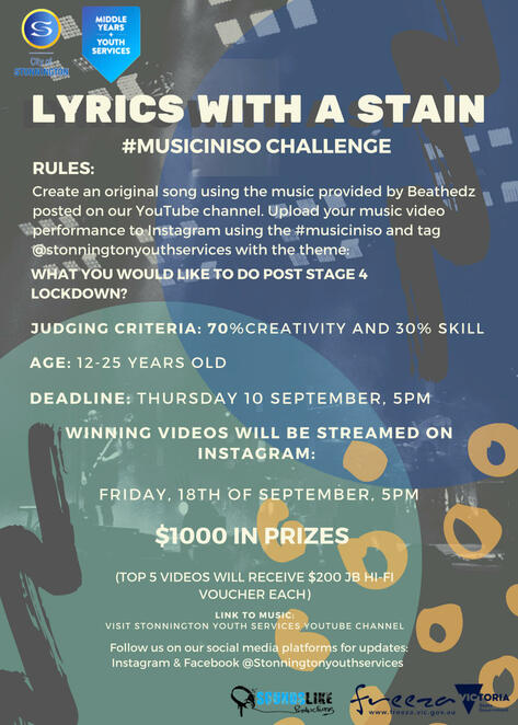 lyrics with a stain, beats, musicians, rappers, singers, vocal cords, spice up isolation, music competition, creativity, win prizes, music in iso challenge, original song writing, songwriters, music lovers, beathedz, music video performance, stonnington youth services, what wouyld you like to do post stage 4 lockdown, soundslike productions, community event, youth event online, fun things to do, singers, songwriters, bands