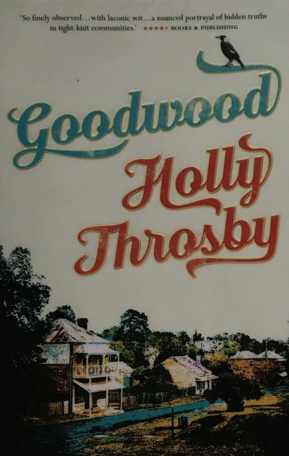 Book, reading, recommendation, goodwood, holly throsby