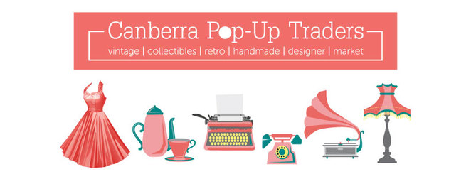canberra pop up traders, op shops, second hand, ACT, vintage, retro, old,
