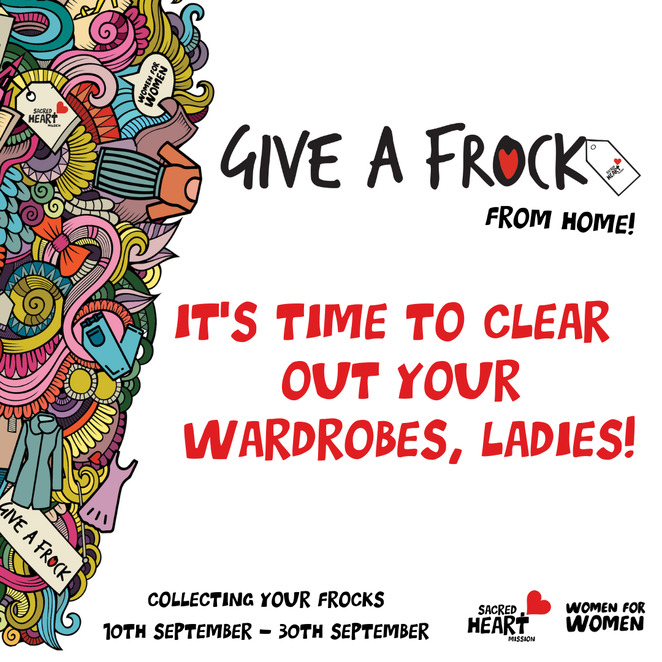 give a frock from home 2021, sacred heart mission op shop, women for women, clear out your wardrobes, community event, fun things to do, donate clothes, collecting your frocks, recyle, upcycle, sustainable fashion, environmentally friendly, charity, fundraiser