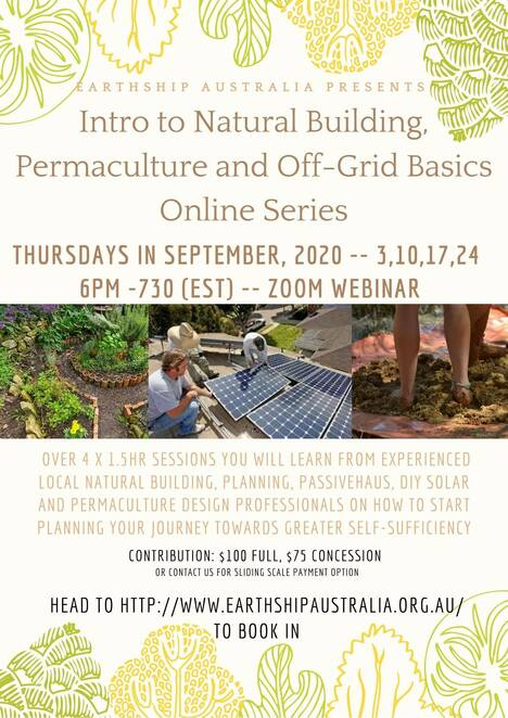 intro to natural building, permaculture, off-grid basics, community event, earthship australia, fun things to do, home improvement, natural building, planning, diy solar, passivdehaus, earthship australia, online home improvement webinar, environmental, sustainable, diy workshops