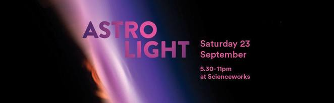 AstroLight Festival at Scienceworks