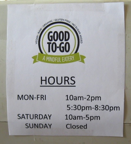Good To Go Hours, Vegan Eatery, Gluten Free Eatery, Healthy Snacks, Hours of Operation,