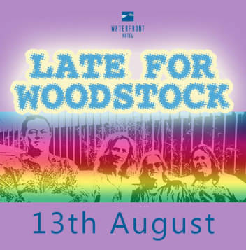 Late for Woodstock, sounds of yesteryear, Waterfront Hotel, Diddillibah, eighteen plus event, let's shake, rattle and roll