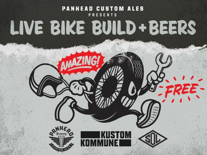 like bike build plus beers, free event, panhead custom ales, panhead brewery, kustom kommune, sol, community event, free event, fun things to do, sol invictus, kustom kommune, sunday sesh, custom built bike, panhead brews, cold tinnies, supercharger apa, food and music