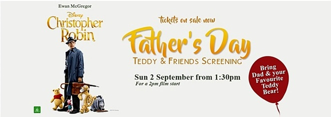 limelight cinemas, tuggeranong, canberra, ACT, movies, fathers day, september, 2018, events, kids, children, family, advanced screenings,