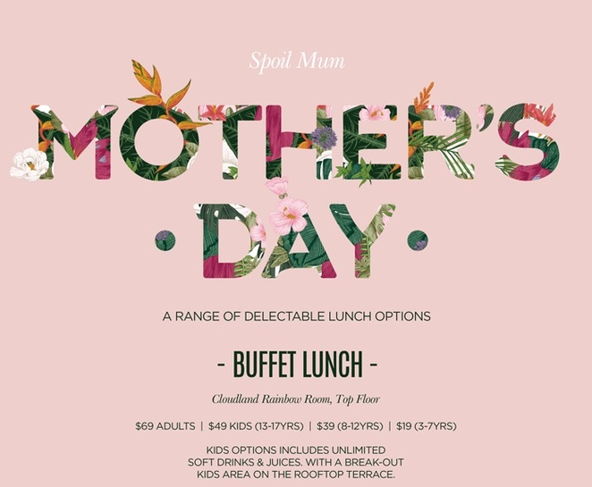 mothers day brisbane, mothers day brunches brisbane, mother's day breakfasts brisbane, buffet breakfasts mothers day brisbane, mothers day specials brisbane, sofitel brisbane mothers day, cloudland mothers day