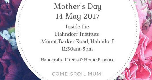 mothers day, mother's day, 14 May 2017, Adelaide zoo, a day at the seaside, pop market Hahndorf, history festival, botanic gardens, state library, festival