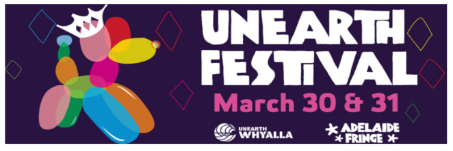 Whyalla Fringe uneARTh Festival