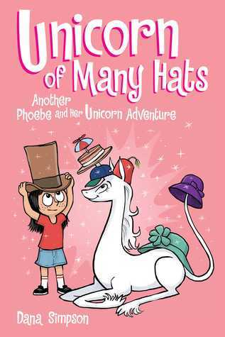unicorn of many hats, Phoebe and her Unicorn, Marigold Heavenly Nostrils, comics for kids